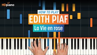"How To Play ""La Vie en rose (Melody)"" by Édith Piaf 