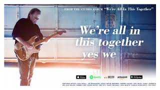 Walter Trout We 39 Re All In This Together Feat Joe Bonamassa Audio