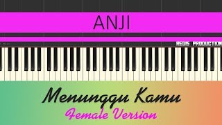 Anji - Menunggu Kamu FEMALE (Karaoke Acoustic) by regis