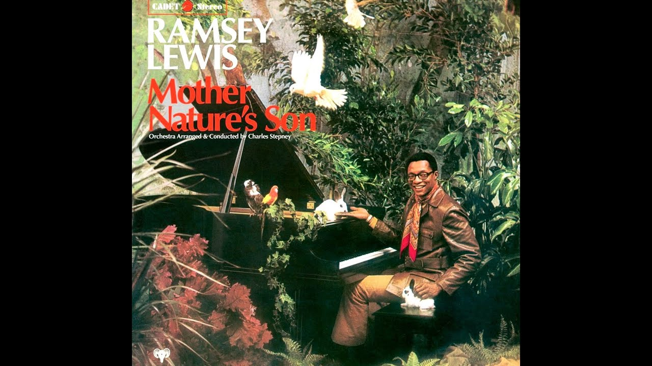 Ramsey Lewis - Mother Nature's Son - YouTube
