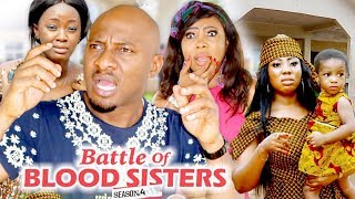 BATTLE OF BLOOD SISTERS 4 - 2018 LATEST NIGERIAN NOLLYWOOD MOVIES || TRENDING NOLLYWOOD MOVIES