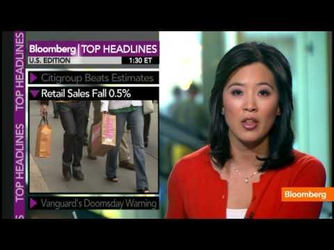 Top Headlines: Retail Sales, Vanguard's Doomsday