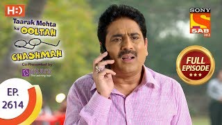 Taarak Mehta Ka Ooltah Chashmah - Ep 2614 - Full Episode - 3rd December, 2018