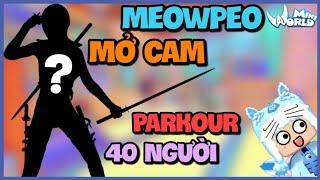 🐱 Meowpeo mở cam thử thách Parkour cùng 40 người trong Mini World và cái kết | Meowpeo - Mèo Béo