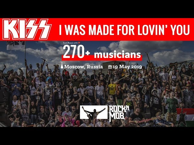 I Was Made For Lovin39 You - KISS. Rocknmob Moscow 8, 270 musicians