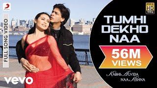 Tumhi Dekho Naa - KANK | Shahrukh Khan | Rani Mukherjee