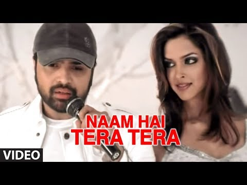 Naam Hai Tera Tera Ft. Deepika Padukone (Full Video Song) -...