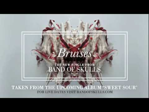 Band of Skulls - Bruises (New Single)