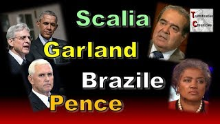 Scalia, Garland, Brazile, and Pence