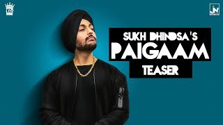 Teaser | Paigaam | Sukh Dhindsa | Only Jashan | San B | LosPro | Latest Punjabi Song 2017