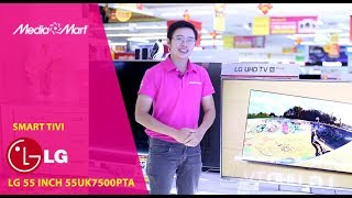 Smart Tivi LG 4K 55 inch 55UK7500PTA - Tivi xịn bán tại MediaMart