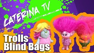 Caterina opens Trolls SURPRISE! Blind Bags
