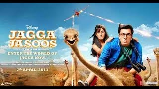 Jagga Jasoos  The Official Trailer -2017