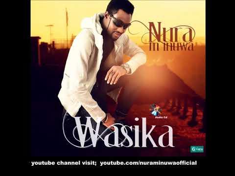 Nura M. Inuwa - Wasika Song (Wasika Album)