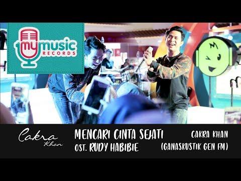 download lagu MENCARI CINTA SEJATI ost  Rudy Habibi - CAKRA KHAN (Ganaskustik GEN FM) gratis