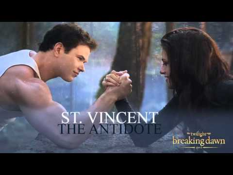 The Antidote-  St. Vincent (Breaking Dawn part 2 Soundtrack)