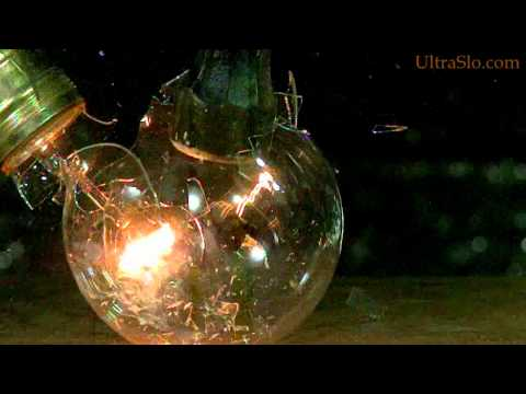 Light bulb smash in UltraSlo
