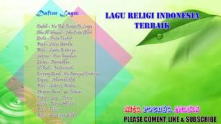 Download Lagu LAGU RELIGI TERBAIK DAN POPULER 2018 - TOP HITS LAGU RELIGI INDONESIA Gratis STAFABAND