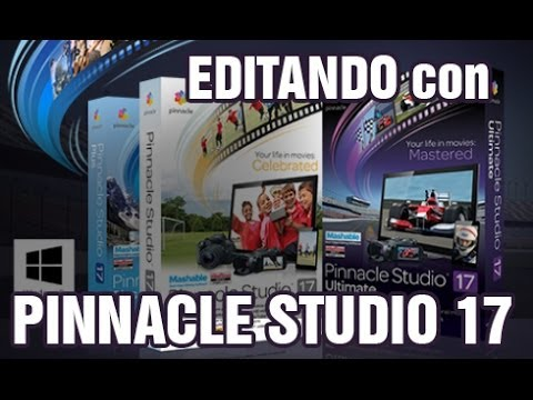 Tutorial EDITANDO CON PINNACLE STUDIO 17 ESPAÑOL