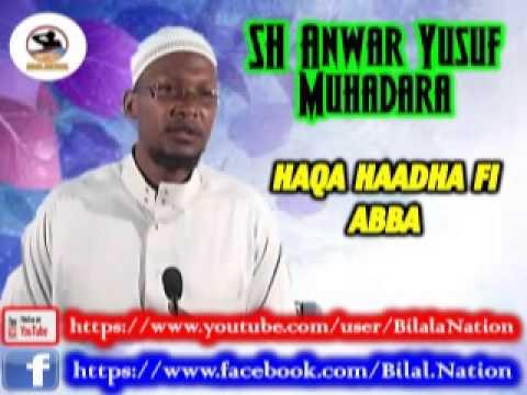 Sh Anwar Yusuf Muhadara Haqa Haadha Fi Abba