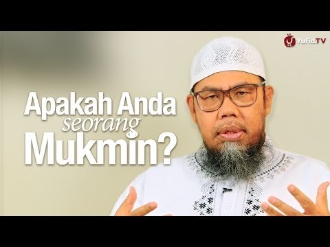 Ceramah Singkat: Apakah Anda Seorang Mukmin? - Ustadz Zainal Abidin Syamsudin, Lc.