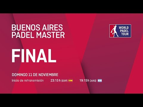 Finales - Buenos Aires Padel Master 2018 - World Padel Tour