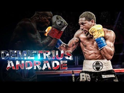 Demetrius Andrade Highlights ( Greatest Hits )