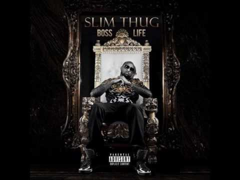 Slim Thug - #Boss Life (New Single 2013)