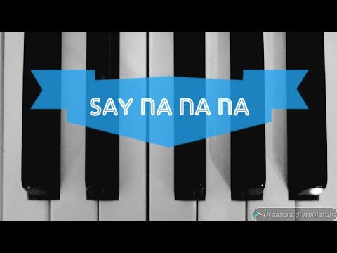 Say na na na - Eurovision 2019 - Piano cover