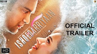Ishqedarriyaan | Official Trailer | Mahaakshay Chakraborty, Evelyn Sharma | Releasing 29th May 2015