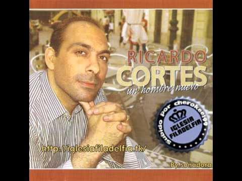 Ricardo Cortes Ricardo Cortes un Hombre