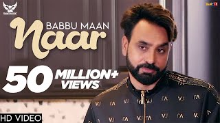 Babbu Maan - Naar | Official Music Video | Ik C Pagal | New Punjabi Songs 2018
