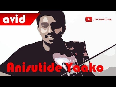 Anisutide Yaako - Violin Version - Aneesh VS
