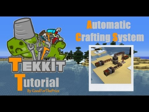 Tekkit Tutorial: Automatic Crafting System
