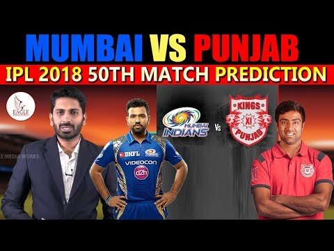 Mumbai Indians vs Kings XI Punjab, 50th Match Prediction | IPL SCORES | Eagle Media Works