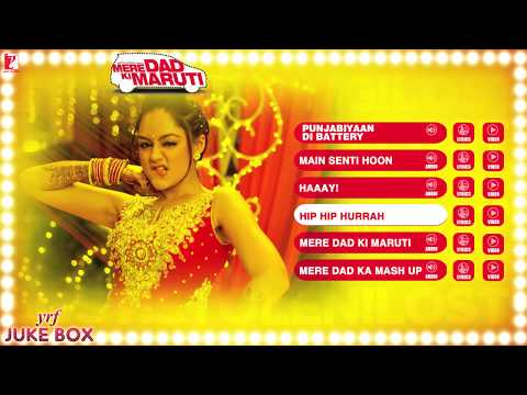 Mere Dad Ki Maruti - Full Songs - YRF Audio Juke Box