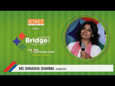 Ms. Shradha Sharma Founder & Chief Editor YourStory