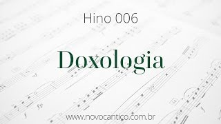Hino 006 · Doxologia