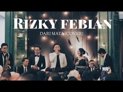 Rizky Febian - Dari Mata (Cover) feat Cikallia Music - Wedding music bandung