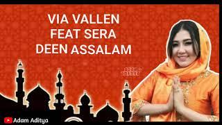 Deen Assalam - Via Vallen ft Sera Lirik Lagu Dangdut Koplo Terbaru #deenassalam #deenassalamdangdut
