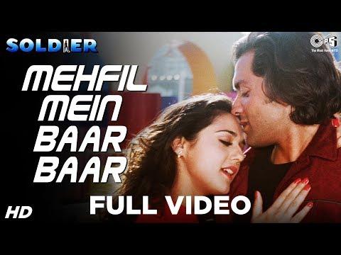 Mehfil Mein Baar Baar - Video Song | Soldier | Bobby Deol & Preity Zinta | Kumar Sanu & Alka Yagnik
