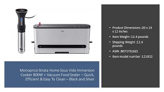Monoprice Strata Home Sous Vide Immersion Cooker 800W + Vacuum Food Sealer – Quick, Efficient