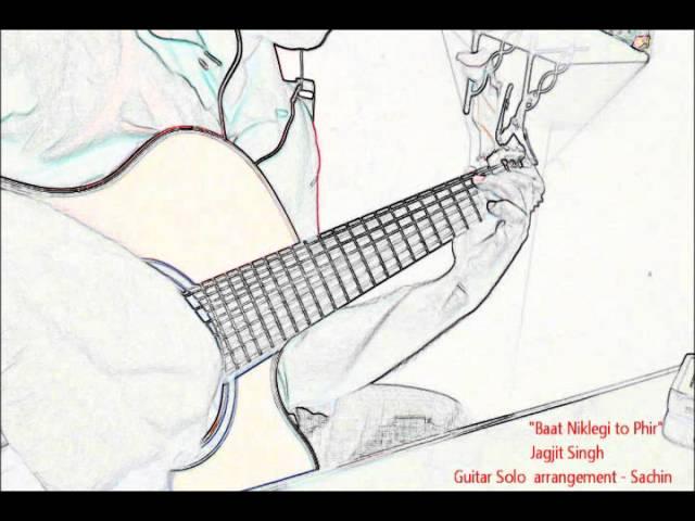 Jagjit Singh : Baat Niklegi to Phir - Guitar Solo