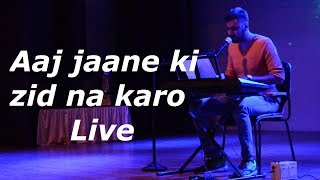 Aaj Jaane ki zid na karo | Piano version | Ghazal Live | Arijit Singh | by Prathamesh Singh |