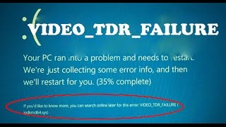 How to fix VIDEO_TDR_FAILURE(igdkmd64.sys)-All windows version
