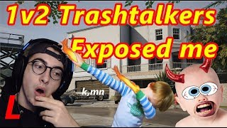 1v2 TRASHTALKERS EXPOSED ME -Rainbow Six Siege