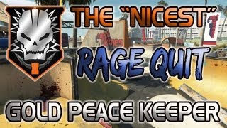 "Black Ops 2 The ""Nicest"" Rage Quit? 28-1 w/ Gold Peacekeeper [Hardcore TDM]"
