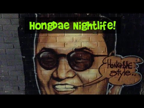 Wonderful Adventure Now Korea - Nightlife in Hongdae