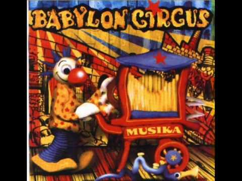 Babylon Circus - Not so Funny