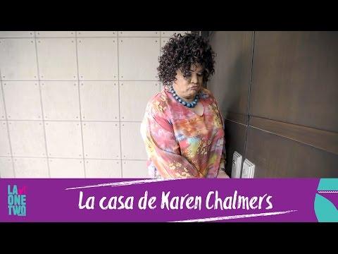 La One Two | Como Pedro por su casa | La casa de Karen Chalmers